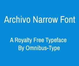 Archivo Narrow Font Family Free Download