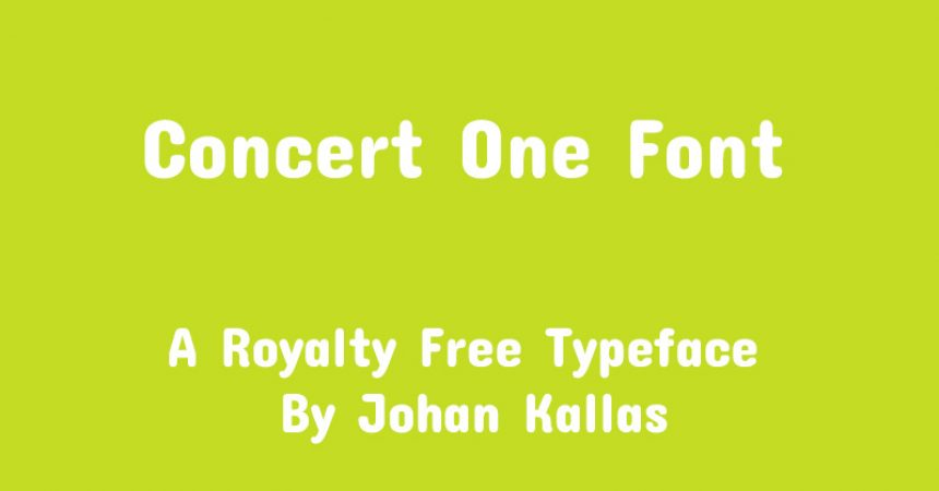 Concert One Font Family Free Download
