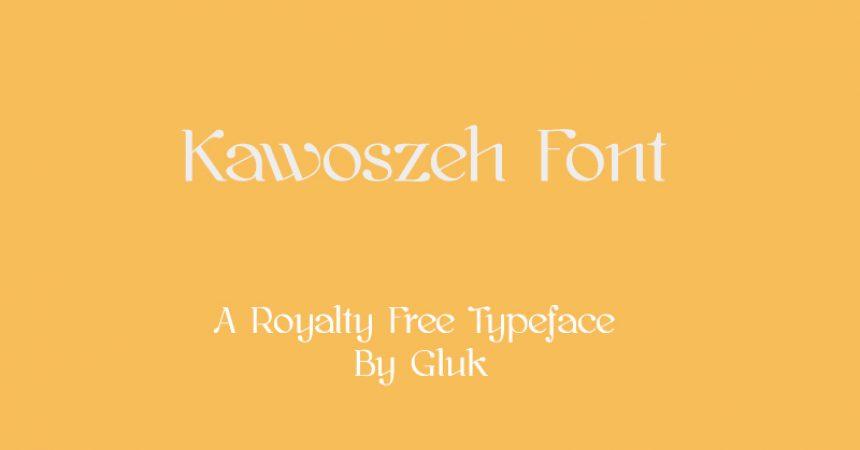 Kawoszeh Font Family Free Download