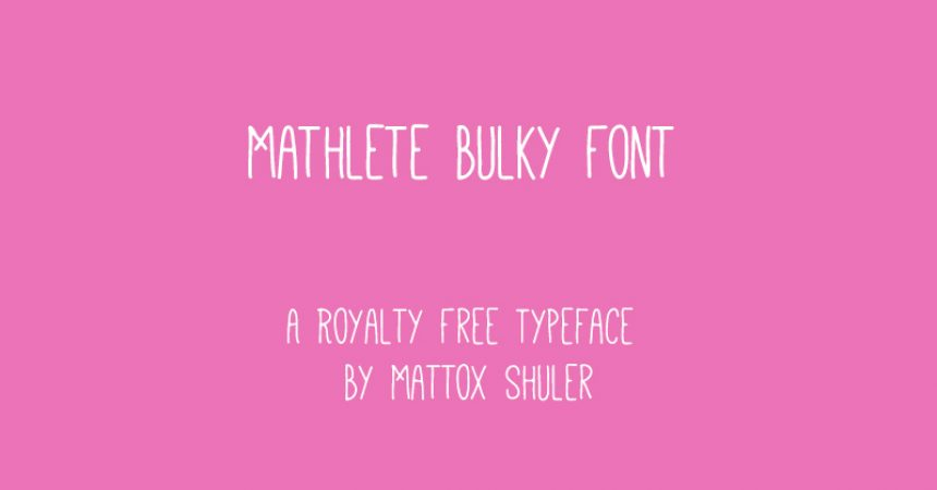 Mathlete Bulky Font Family Free Download