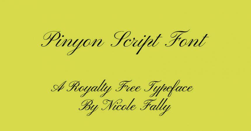 Pinyon Script Font Family Free Download