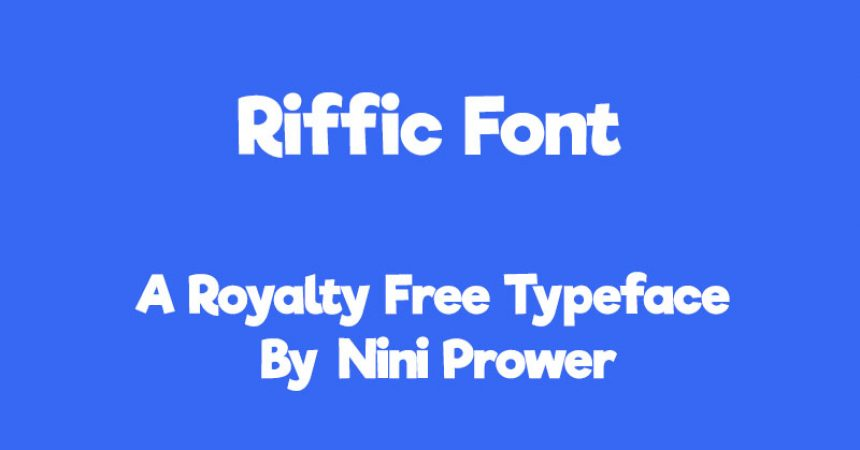 Riffic Font Family Free Download