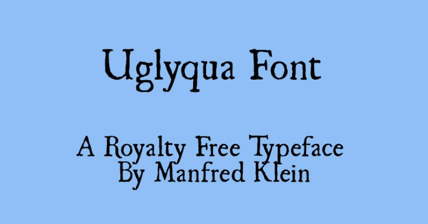 Uglyqua Font Family Free Download