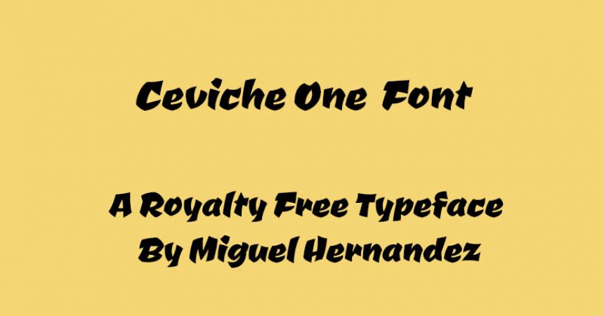 Ceviche One Font Family Free Download