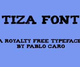 Tiza Font Family Free Download