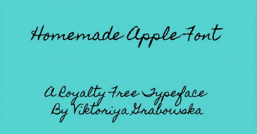 Homemade Apple Font Family Free Download