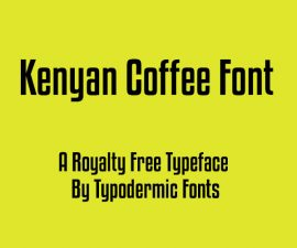 Kenyan Coffee Font Family Free Download