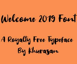 Welcome 2019 Font Family Free Download