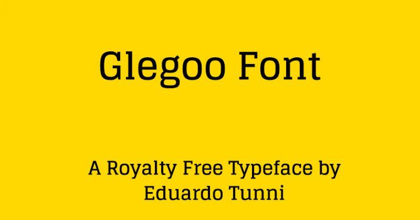 Glegoo Font Family Free Download