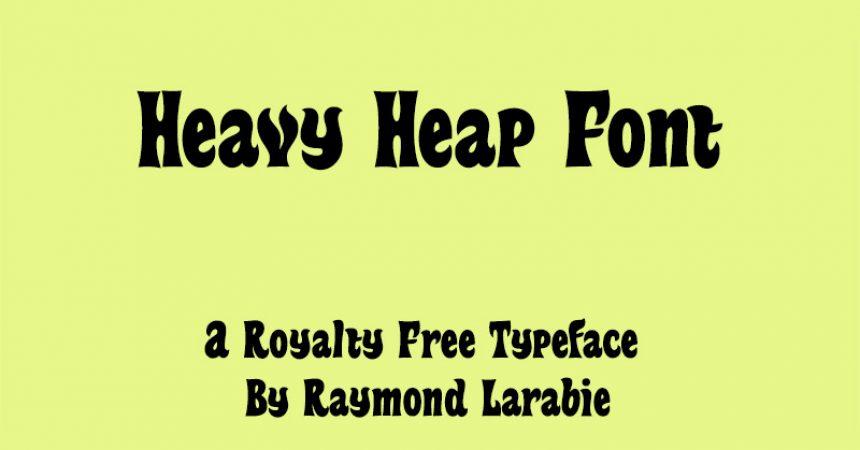 Heavy Heap Font Family Free Download