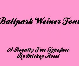 Ballpark Weiner Font Family Free Download