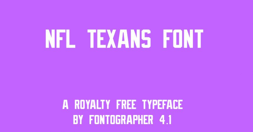 NFL Texans Font Family Free Download